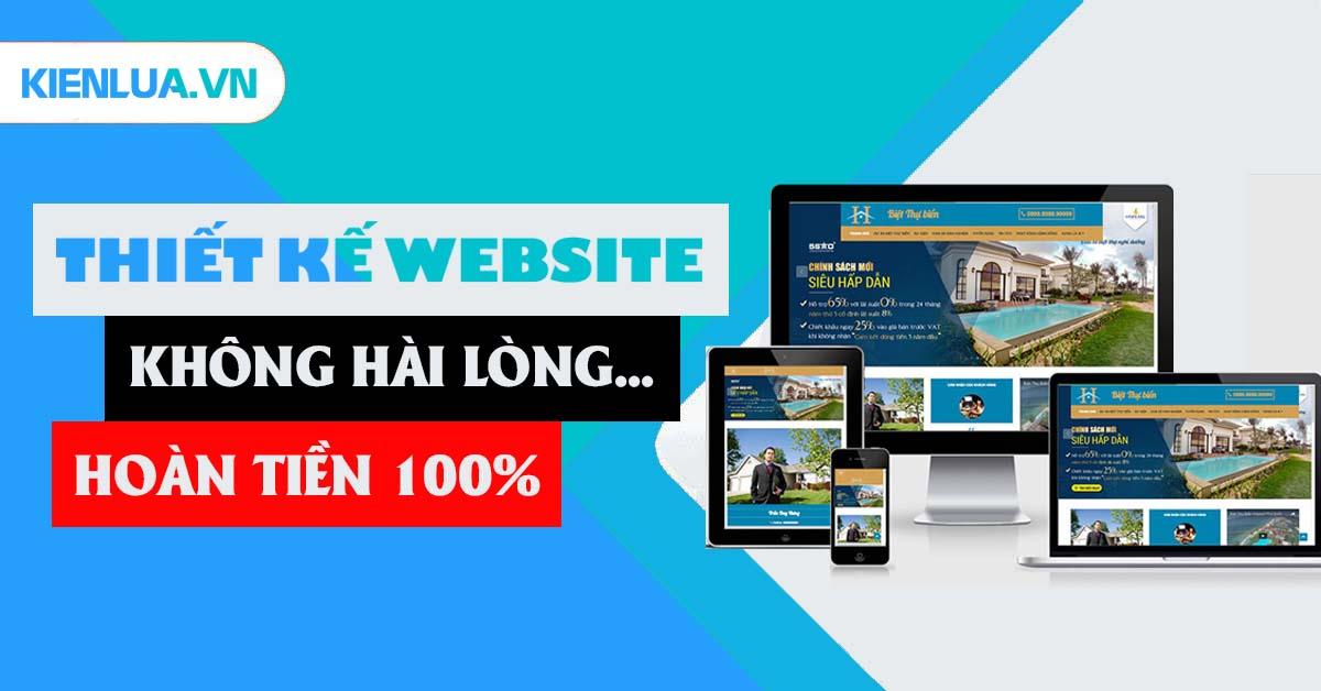 Thiết kế website Kiến Lửa - Không hài lòng, hoàn tiền 100%