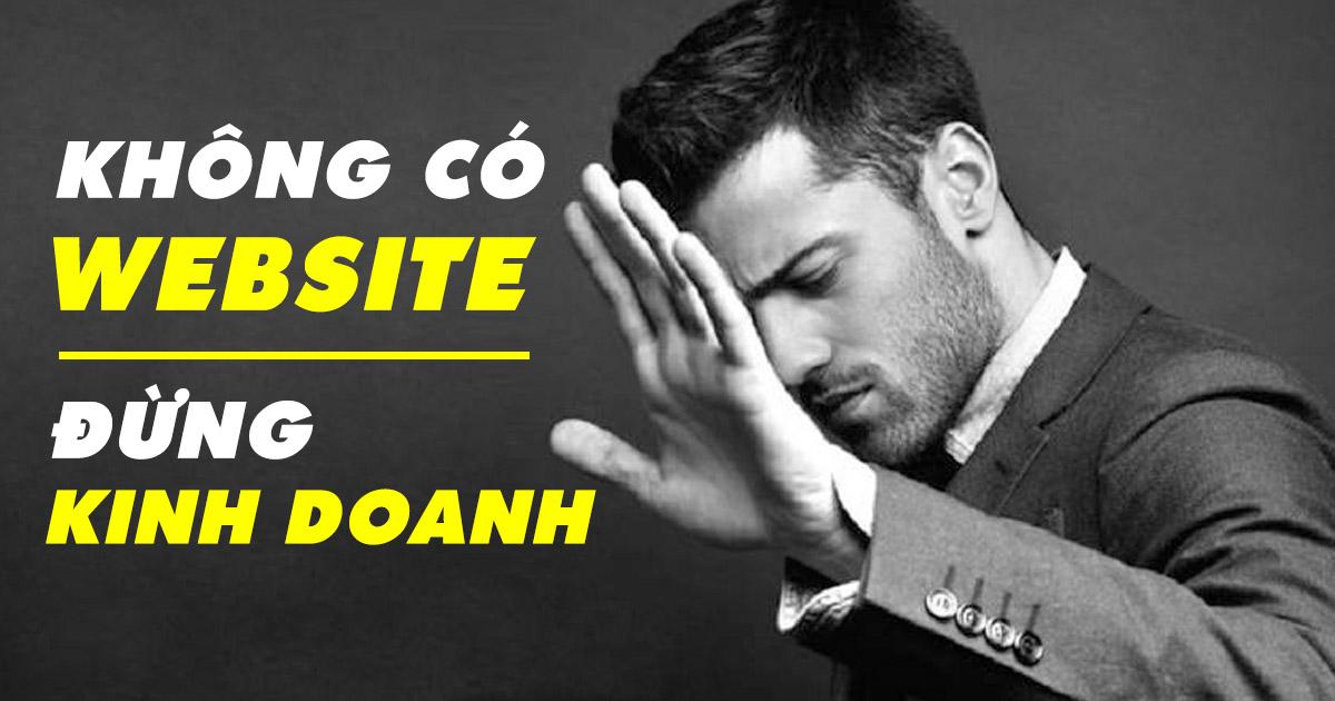 Không có website đừng kinh doanh