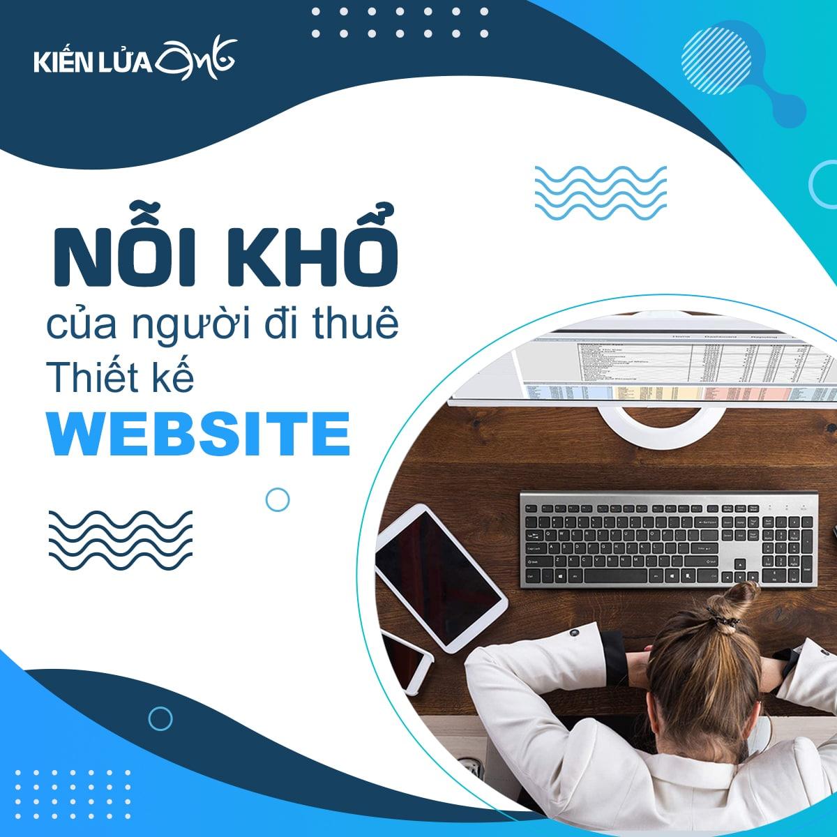 Nỗi khổ của người đi thuê thiết kế website