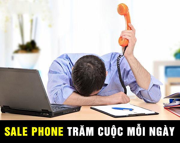 Sale phone hàng trăm cuộc mỗi ngày